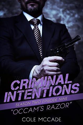 Occam's Razor (Criminal Intentions: Season Two, #9)
