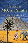 How to Raise an Elephant (No. 1 Ladies' Detective Agency, #21)
