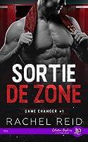 Sortie de Zone (Game Changers, #1)