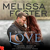 Bursting with Love  (The Bradens at Weston, CO #5; The Bradens #5; Love in Bloom #8)
