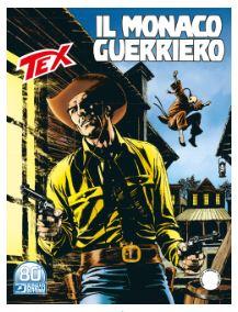 Tex n. 725: Il monaco guerriero