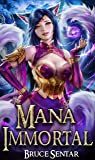 Mana Immortal (A Mage's Cultivation Book 3)