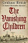 The Vanishing Children (Master Mercurius Mysteries, #5)