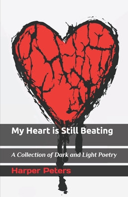 My Heart is Still Beating by Harper Peters