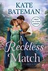A Reckless Match (Ruthless Rivals, #1)