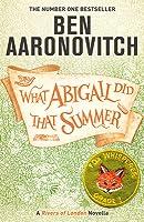 What Abigail Did That Summmer