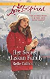Her Secret Alaskan Family (Home to Owl Creek, #1)