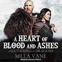 A Heart of Blood and Ashes Lib/E