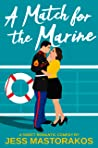 A Match for the Marine (First Comes Love #1)