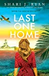 Last One Home by Shari J. Ryan