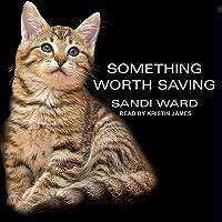 Something Worth Saving