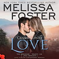 Crashing into Love  (The Bradens at Trusty #6; The Bradens #12; Love in Bloom #21)