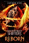 Reborn (Shadow Beast Shifter, #3)