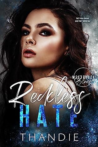 Reckless Hate (Westbrook Blues, #1)