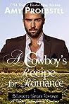 A Cowboy's Recipe for Romance: A Sweet Contemporary Romance (Billionaire's Venture Romance, #1)