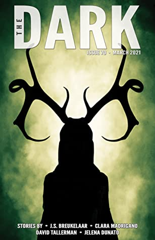 The Dark Magazine, Issue 70: March 2021