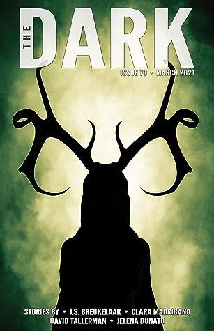 The Dark Magazine, Issue 70: March 2021