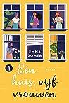 Eén huis, vijf vrouwen (Huisgenoten, #1)