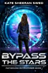 Bypass the Stars (Pathbound Enterprises Book 1)