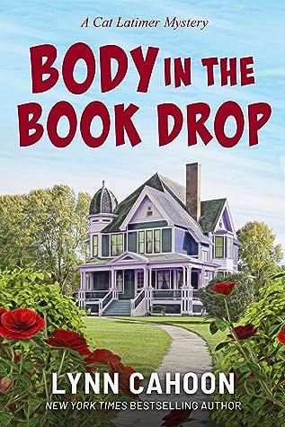 Body in the Book Drop (Cat Latimer Novella)