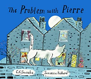 The Problem with Pierre by C.K. Smouha
