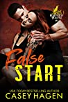False Start (Beautifully Brutal, #1)
