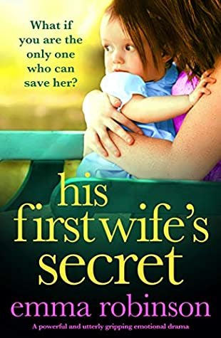 His First Wife's Secret by Emma  Robinson