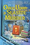 Once Upon a Seaside Murder (Beach Reads Mystery, #2)