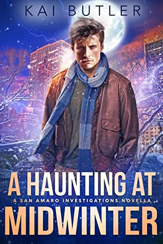 A Haunting at Midwinter (San Amaro Investigations, #0.5)