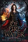 Of Fire and Water (Heir of Blood and Fire, #2)