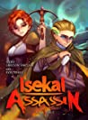 Isekai Assassin: Volume 1