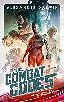The Combat Codes (The Combat Codes Saga, #1)