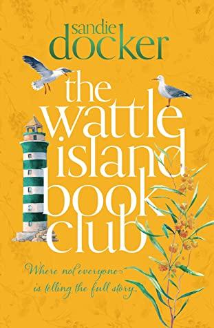 The Wattle Island Book Club by Sandie Docker