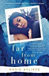 Far from Home : A true story of death, loss and a mother's courage