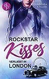Rockstar Kisses - Verliebt in London