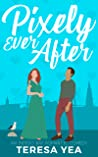 Pixely Ever After (Indigo Bay #1)