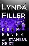 THE ISTANBUL HEIST: Code Raven 8