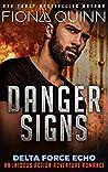 Danger Signs (Delta Force Echo: An Iniquus Action Adventure Book 1)