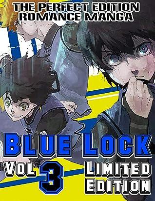 The Perfect Edition Romance Manga Blue Lock Limited Edition: Complete Series Blue Lock Vol.3