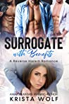 Surrogate with Benefits