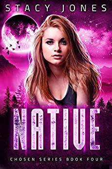 Native (Chosen, #4)
