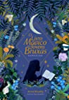O Livro Mágico para Jovens Bruxas