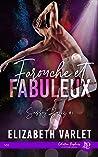 Farouche et Fabuleux: Sassy Boyz #1