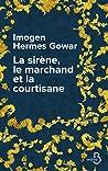 La Sirène, le Marchand et la Courtisane