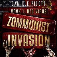 Red Virus (Zommunist Invasion, #1)