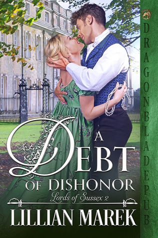 A Debt of Dishonor (Lords of Sussex, #2)