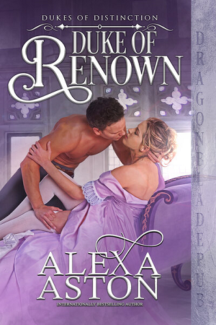 Duke of Renown (Dukes of Distinction #1)