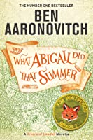 What Abigail Did That Summer (Rivers of London, #5.3)