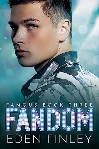 Fandom (Famous, #3)