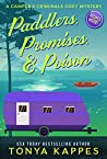 Paddlers, Promises & Poison by Tonya Kappes